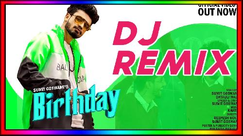 Birthday-Song-(Sumit-Goswami)-Dj-Manish