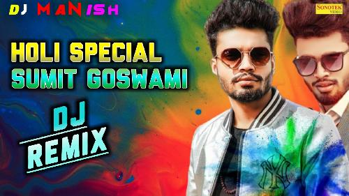 Holi-Anthem-Dj-Remix-(Sumit-Goswami)-Dj-Manish