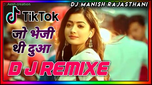 Jo-Bheji-Thi-Duaa-(Love-Mix)-Dj-Manish