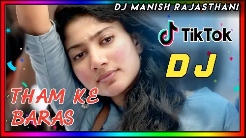 Tham-Ke-Baras-(Love-Dholki-Mix)-Dj-Manish